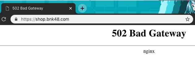 """alt=""""BNK48 Shop 502 status"""""""