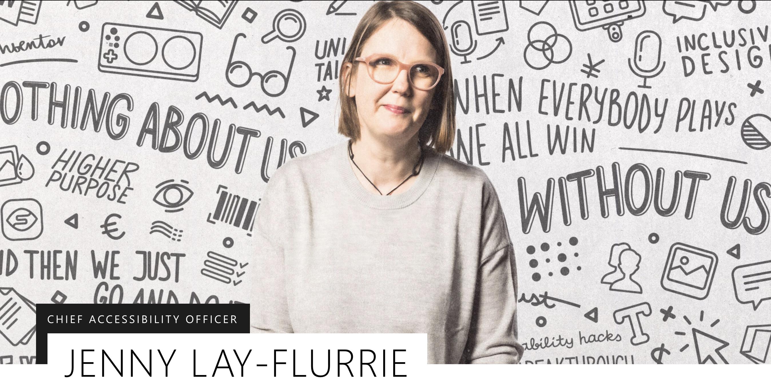 Jenny Lay-Flurrie ประธานฝ่าย Accessibility อีกหนึ่งเบื้องหลังไมโครซอฟท์ในการเข้าถึงผู้พิการ
