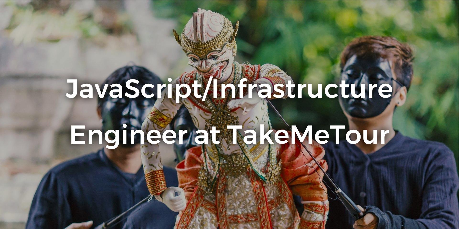 "alt=""JavaScript/Infrastructure Engineer at TakeMeTour"""