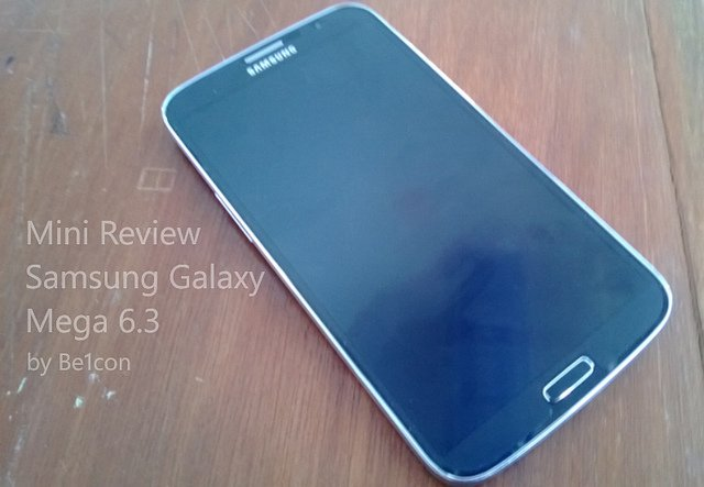 "alt=""Mini Review Samsung Galaxy Mega 6.3"""