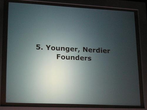 "alt=""Younger, Nerdier Founders"""